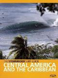 Stormrider Surf Guide Central America & the Caribbean