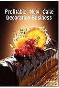 Profitable New Cake Decoration Business