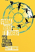 From here to there & other stories