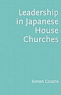 Leadership in Japanese House Churches