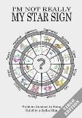 I'm Not Really My Star Sign: Virgo Edition
