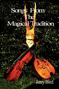 Songs from the Magical Tradition