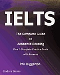 Ielts - The Complete Guide to Academic Reading