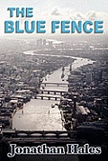 The Blue Fence