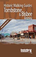 Tombstone & Bisbee Historic Walking Guides