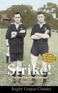 Strike! the Tour That Died of Shame: the Story of the 1926-7 All Blacks
