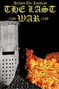 Richard the Lionheart The Last War