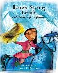 Brave Strong Leonie and the Race of a Lifetime: An exciting children's story about a brave, strong girl and a very special pony race