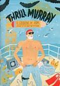Thrill Murray Bill Murray Coloring Book