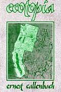Ecotopia The Notebooks & Reports of William Weston