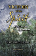 Victory of the Spirit: Reflections on My Journey