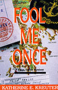 Fool Me Once A Paige Taylor Mystery