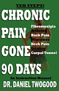 Chronic Pain Gone 90 Days