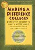 Making a Difference Colleges Distinctive Colleges to Make a Better World