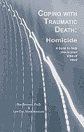 Coping With Traumatic Death Homicide