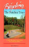 Bicycling The Natchez Trace