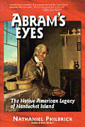 Abrams Eyes the Native American Legacy of Nantucket Island