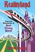 Realityland True Life Adventures at Walt Disney World