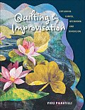 Quilting by Improvisation Exploring Curves Openwork & Dimension