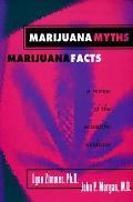 Marijuana Myths Marijuana Facts Revised