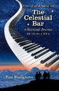 The Celestial Bar: 20th Anniversary Edition