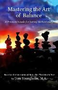 Mastering the Art of Balance