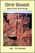 Dine Bizaad Speak Read Write Navajo