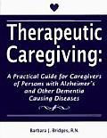 Therapeutic Caregiving