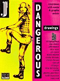 Dangerous Drawings Interviews With Comix & Graphix Artists