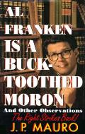 Al Franken Is A Buck Toothed Moron