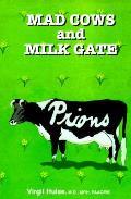Mad Cows & Milk Gate