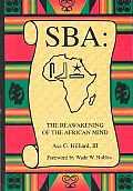 Sba The Reawakening Of The African Mind