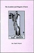 Symbols and Magic of the Tarot