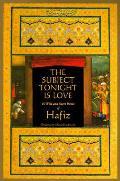 Subject Tonight is Love 60 Wild & Sweet Poems