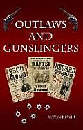 Outlaws & Gunslingers Tales Of The Wests