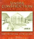 'Under Construction': From the First Ball to the Last Ball