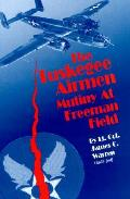 Tuskegee Airmen Mutiny at Freeman Field