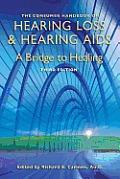 Consumer Handbook on Hearling Loss & Hearing Aids a Bridge to Healing