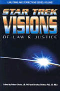 Star Trek Visions Of Law & Justice