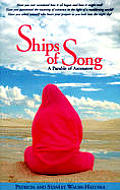 Ships of Song: A Parable of Ascension