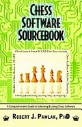 Chess Software Sourcebook: A Comprehensive Guide to Selecting and Using Chess Software
