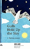 Gulls Hold Up the Sky: Poems 1983-2010