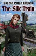 The Silk Train