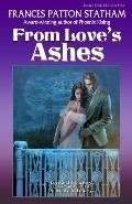 From Love's Ashes