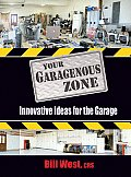 Your Garagenous Zone Innovative Ideas for the Garage