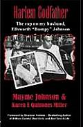 Harlem Godfather The Rap on My Husband Ellsworth Bumpy Johnson