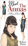 Meet the Annas: A Musical Novel