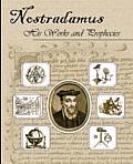 Nostradamus His Works & Prophecies