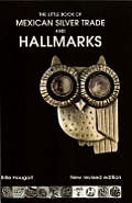 Little Book of Mexican Silver Trade & Hallmarks