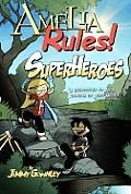 Amelia Rules 03 Superheroes